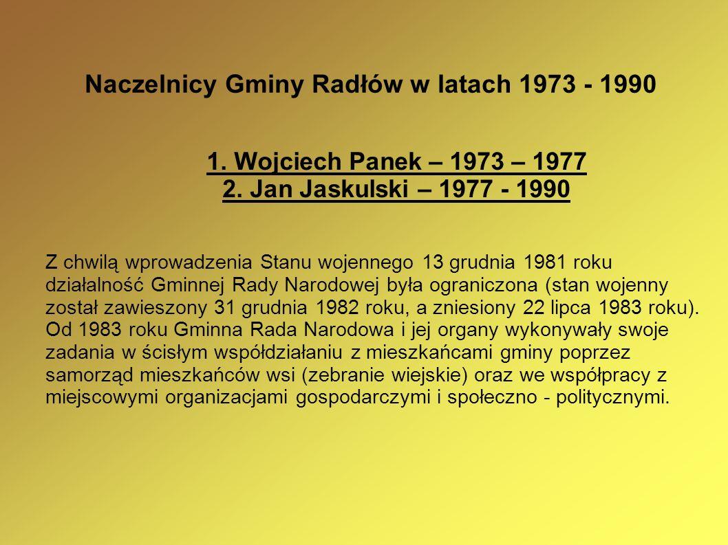 Naczelnicy Gminy Radłów w latach 1973 - 1990