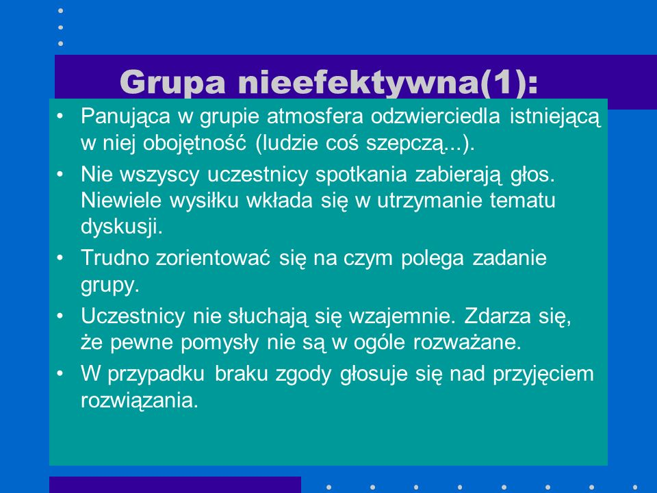 Grupa nieefektywna(1):