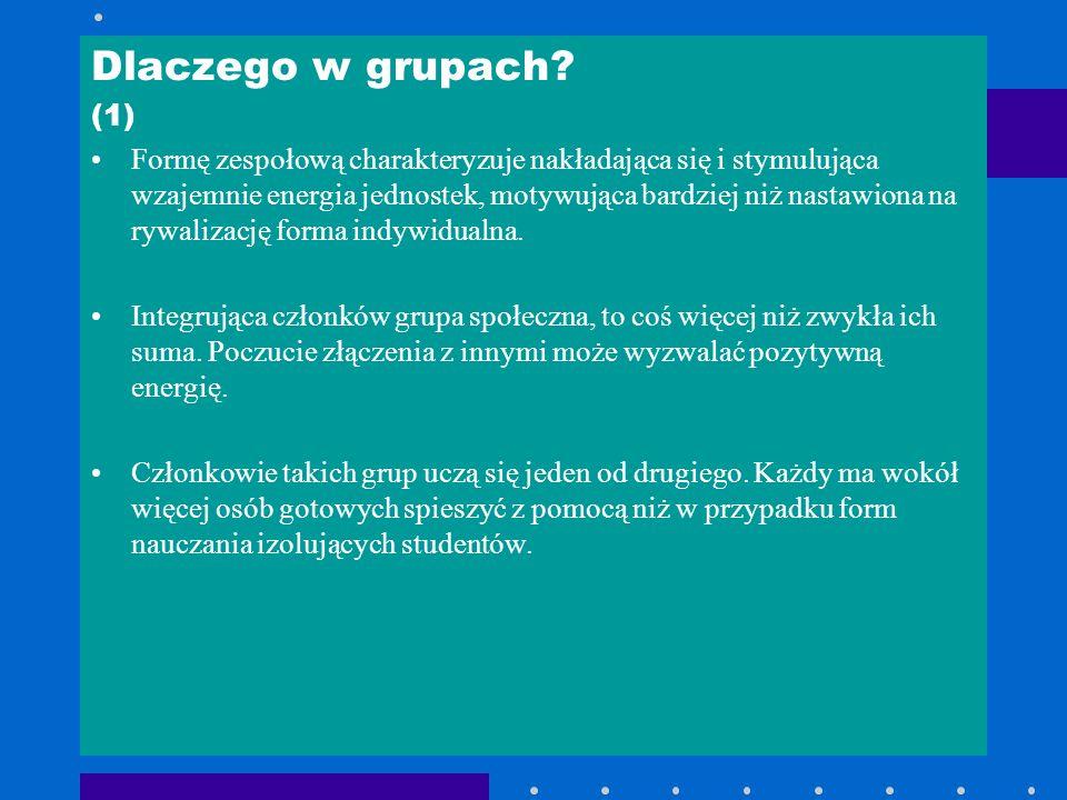 Dlaczego w grupach (1)