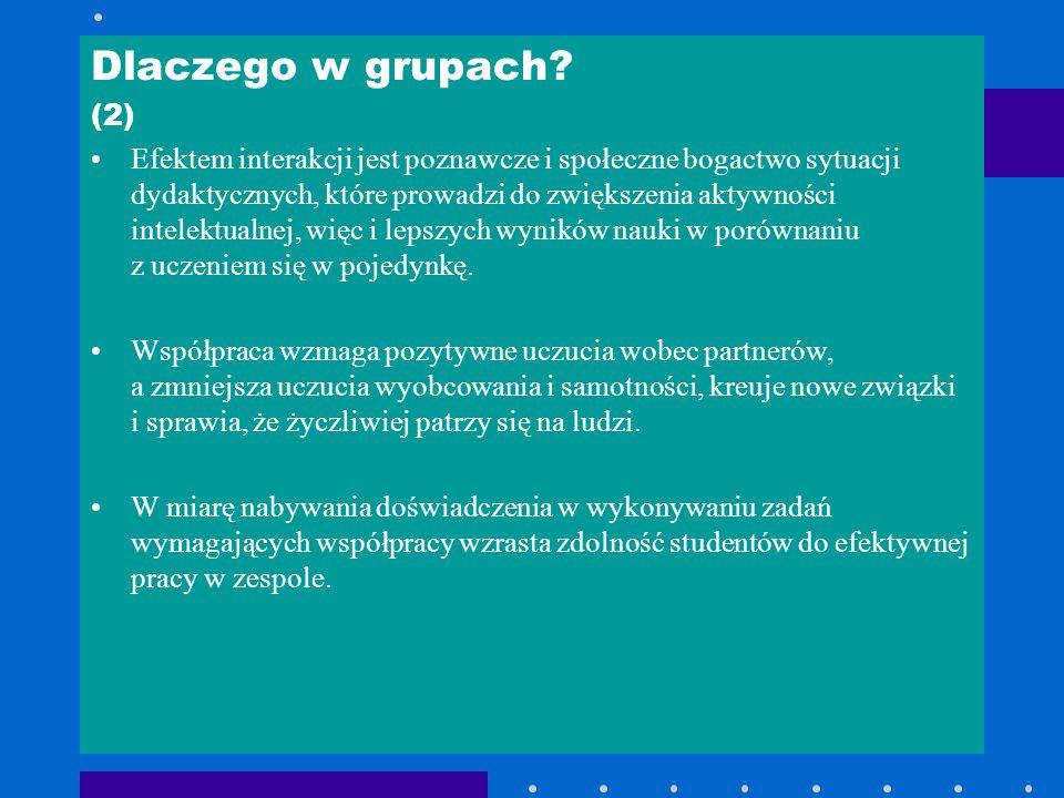 Dlaczego w grupach (2)