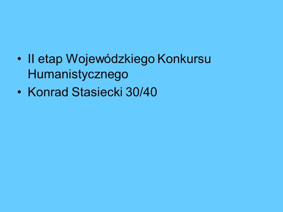 II etap Wojewódzkiego Konkursu Humanistycznego