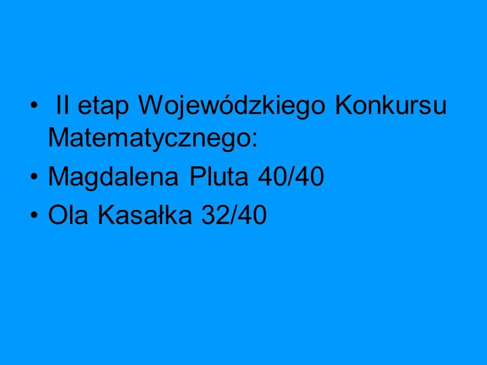 II etap Wojewódzkiego Konkursu Matematycznego: