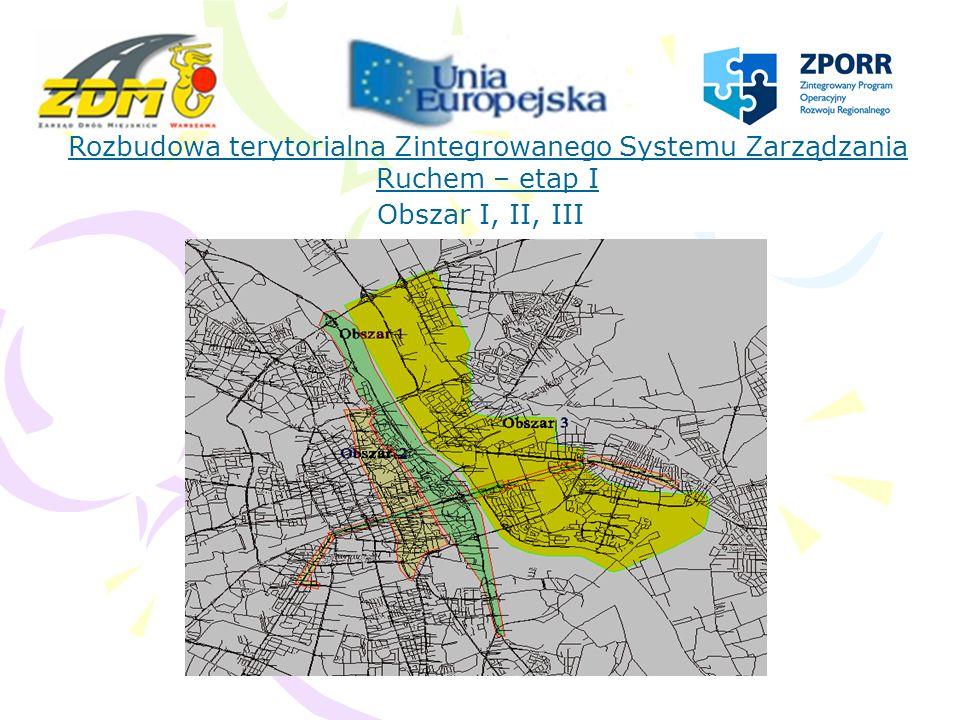 Rozbudowa terytorialna Zintegrowanego Systemu Zarządzania Ruchem – etap I