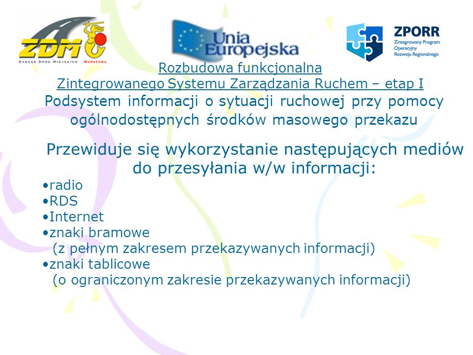 Rozbudowa funkcjonalna Zintegrowanego Systemu Zarządzania Ruchem – etap I