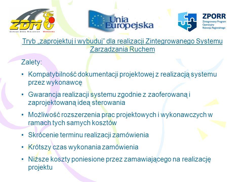 """Tryb """"zaprojektuj i wybuduj dla realizacji Zintegrowanego Systemu Zarządzania Ruchem"""