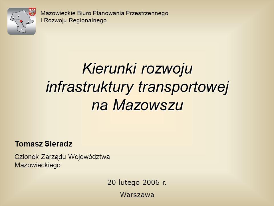 Kierunki rozwoju infrastruktury transportowej na Mazowszu