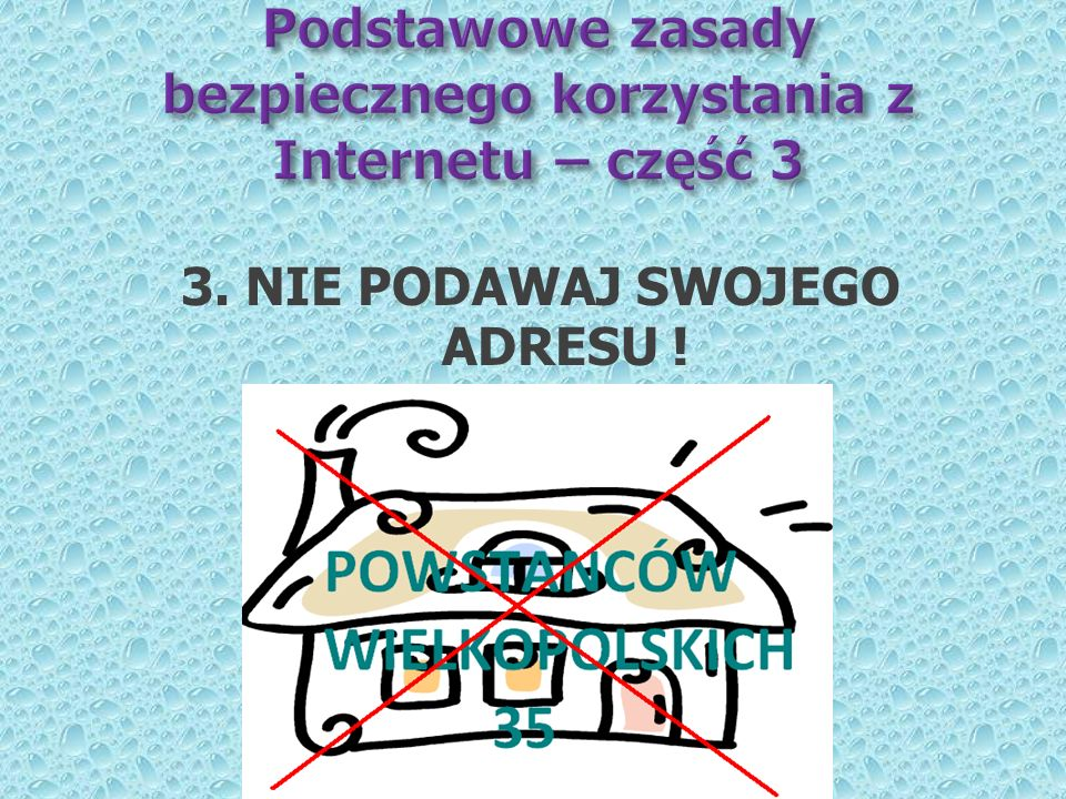 Podstawowe zasady bezpiecznego korzystania z Internetu – część 3