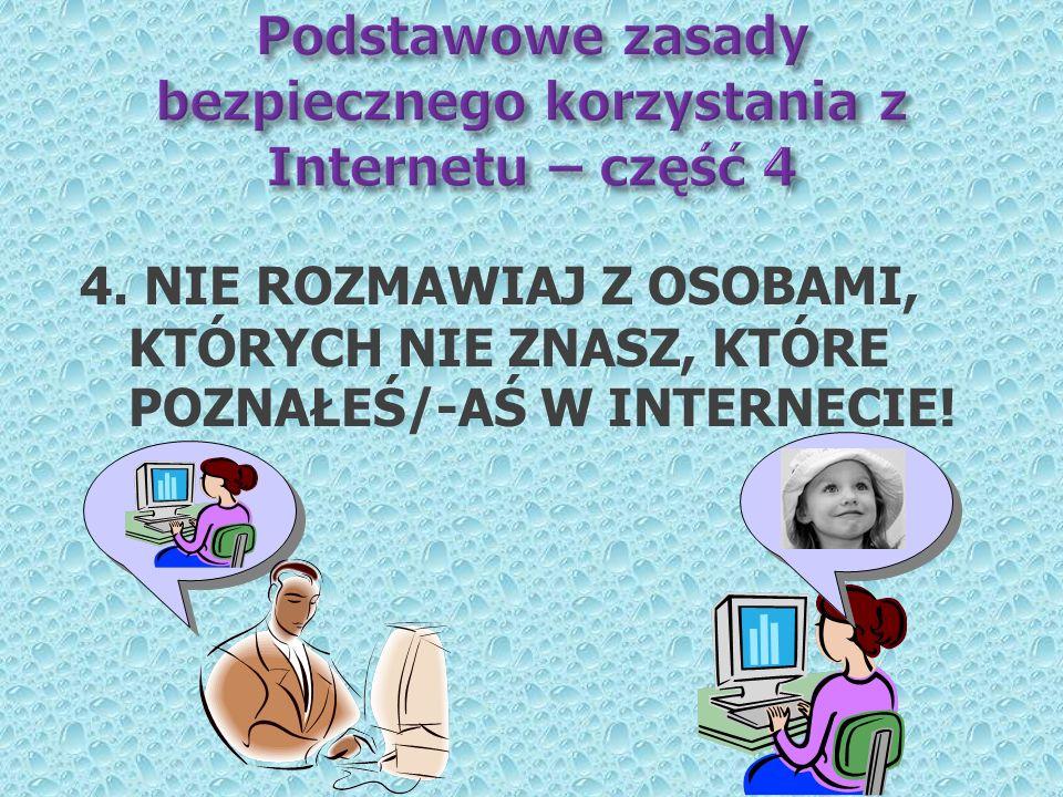 Podstawowe zasady bezpiecznego korzystania z Internetu – część 4