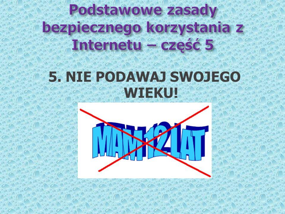Podstawowe zasady bezpiecznego korzystania z Internetu – część 5