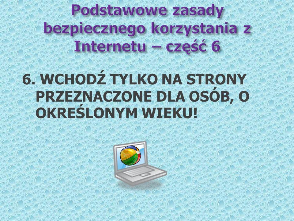 Podstawowe zasady bezpiecznego korzystania z Internetu – część 6