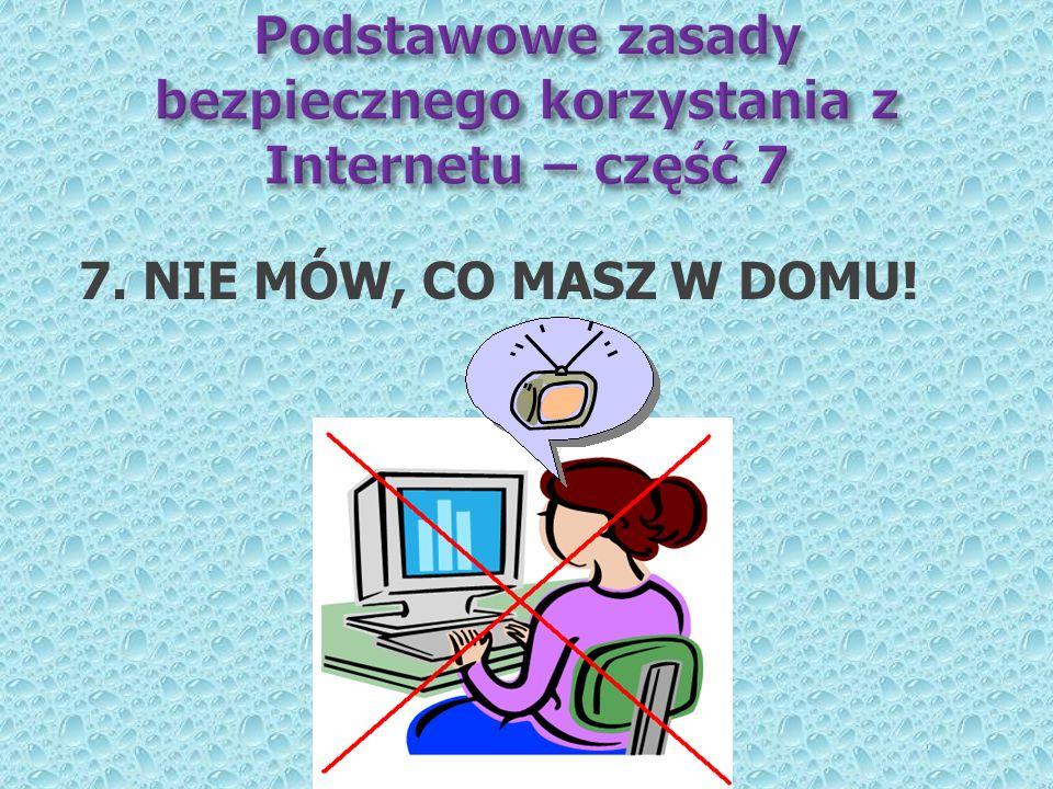 Podstawowe zasady bezpiecznego korzystania z Internetu – część 7