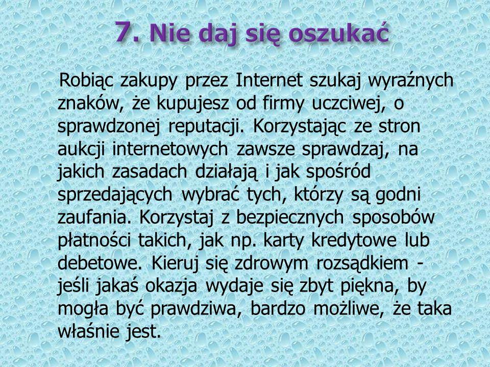 7. Nie daj się oszukać