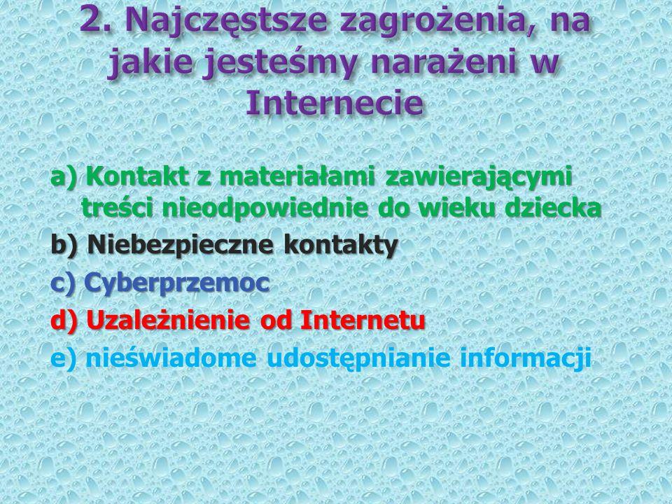 2. Najczęstsze zagrożenia, na jakie jesteśmy narażeni w Internecie