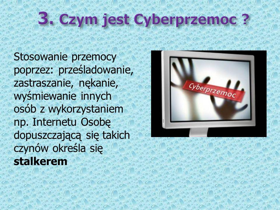 3. Czym jest Cyberprzemoc