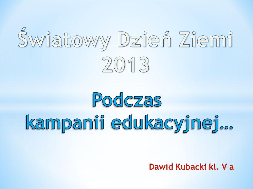 kampanii edukacyjnej…