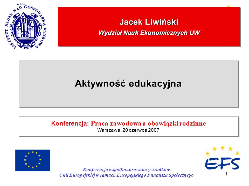 Jacek Liwiński Wydział Nauk Ekonomicznych UW