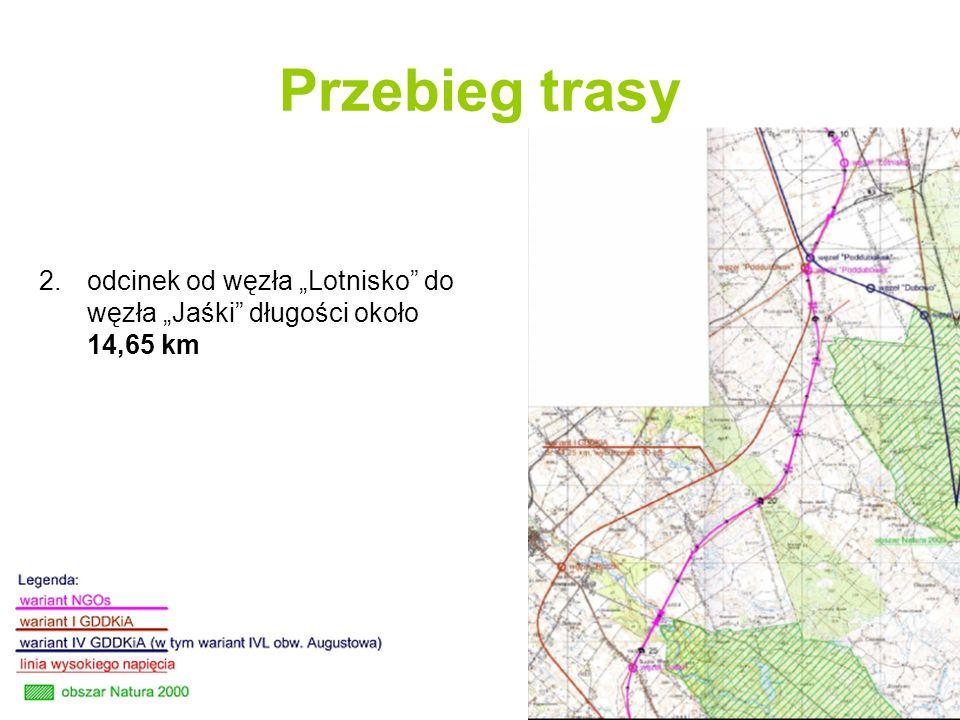 """Przebieg trasy odcinek od węzła """"Lotnisko do węzła """"Jaśki długości około 14,65 km"""