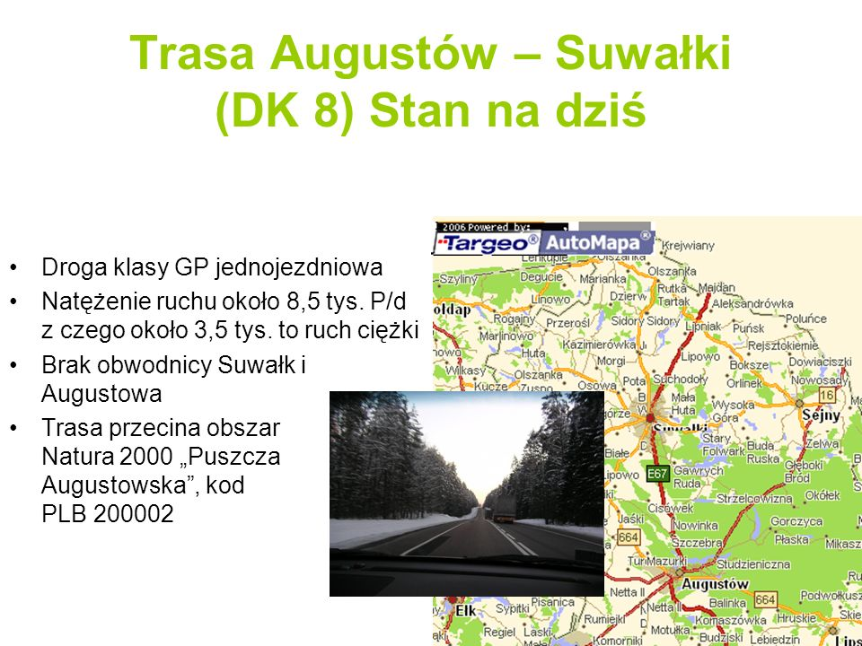 Trasa Augustów – Suwałki (DK 8) Stan na dziś