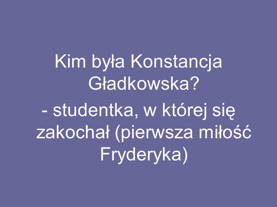 Kim była Konstancja Gładkowska