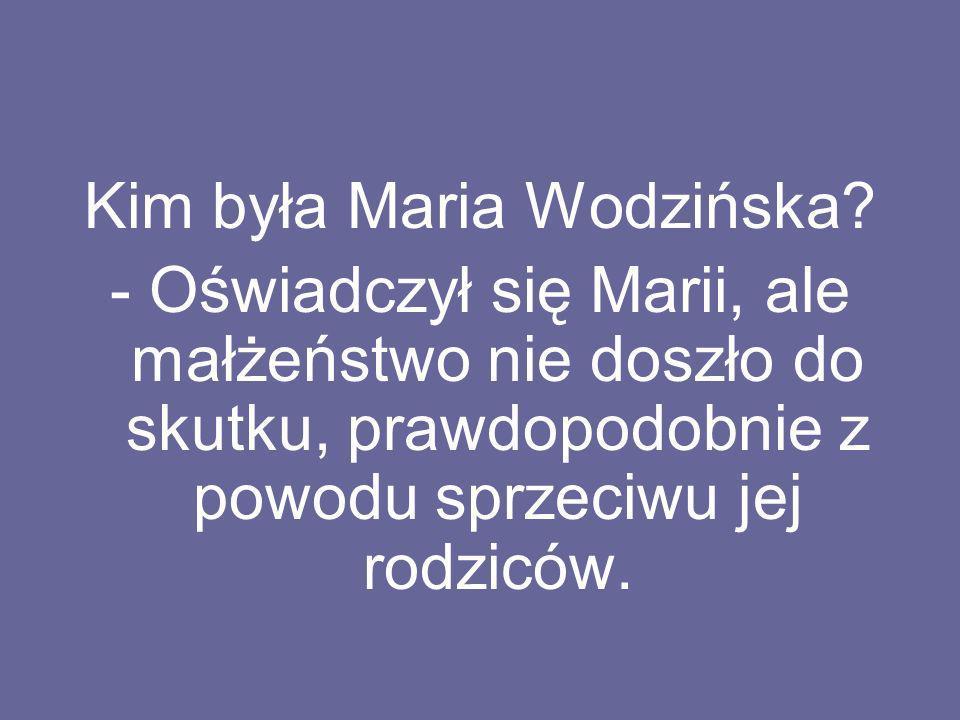 Kim była Maria Wodzińska