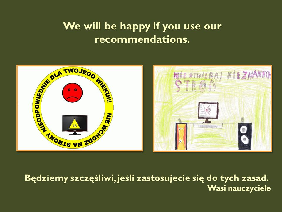 We will be happy if you use our recommendations.