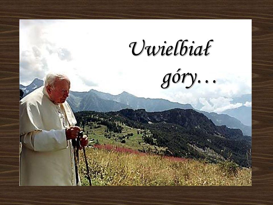 Uwielbiał góry…