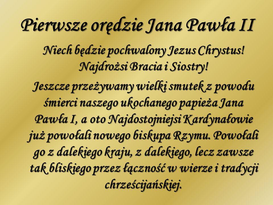 Pierwsze orędzie Jana Pawła II