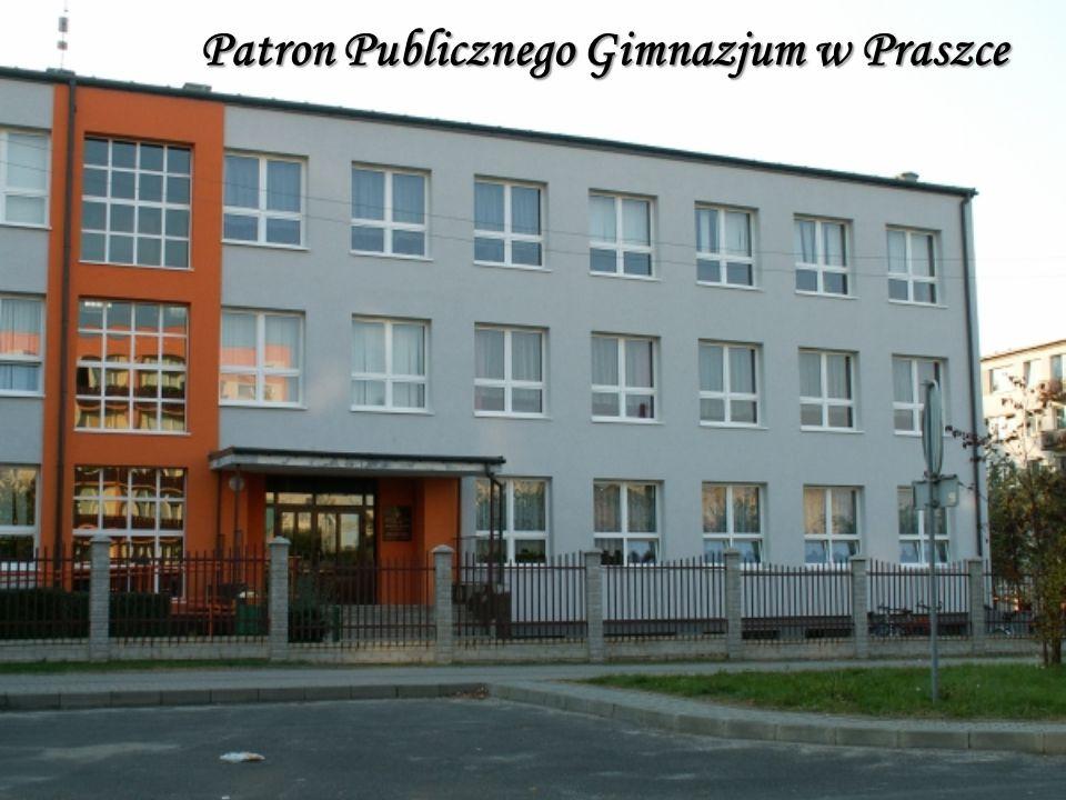 Patron Publicznego Gimnazjum w Praszce