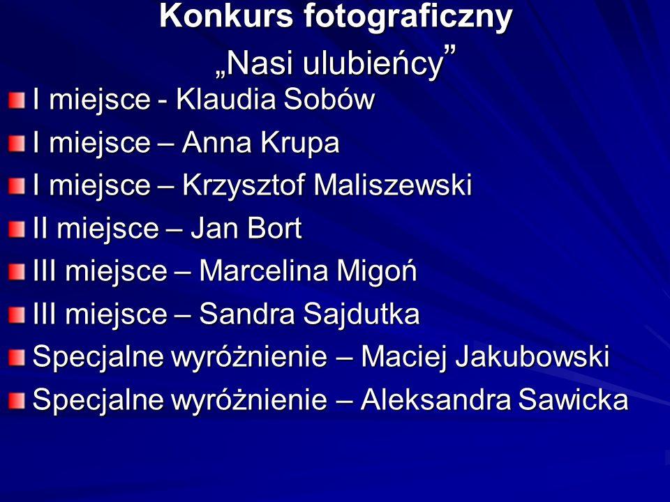 """Konkurs fotograficzny """"Nasi ulubieńcy"""