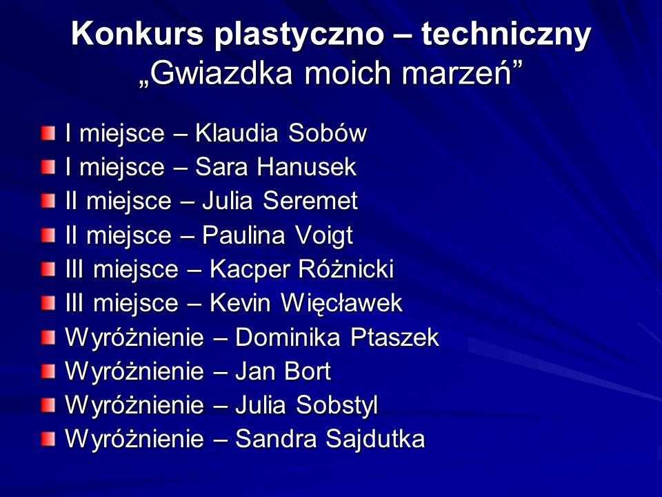 """Konkurs plastyczno – techniczny """"Gwiazdka moich marzeń"""