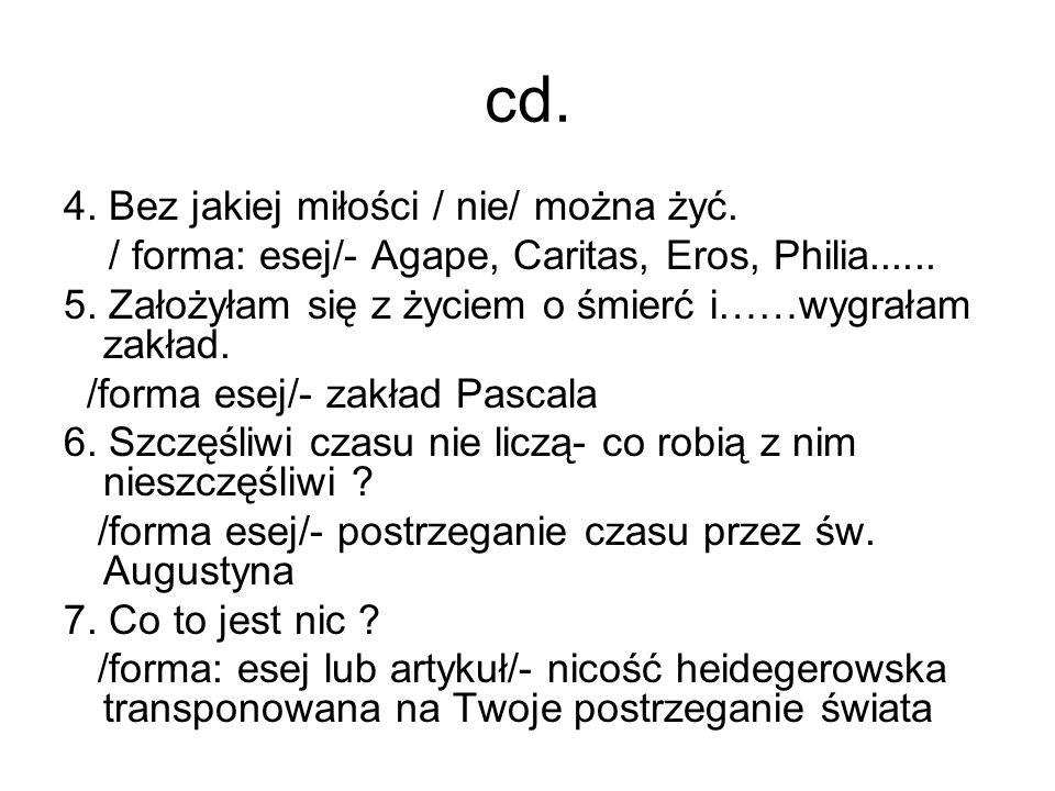cd. 4. Bez jakiej miłości / nie/ można żyć.