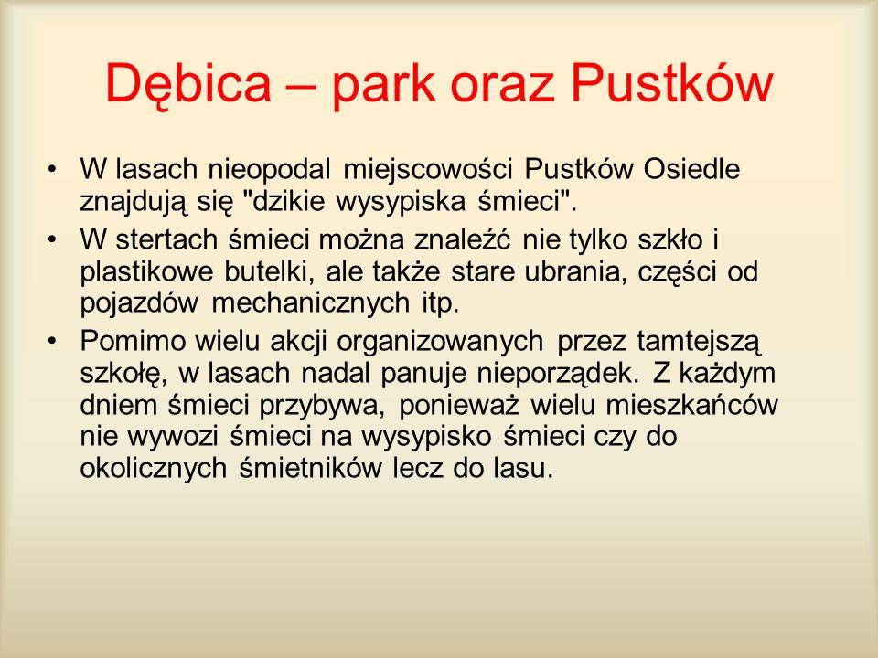 Dębica – park oraz Pustków