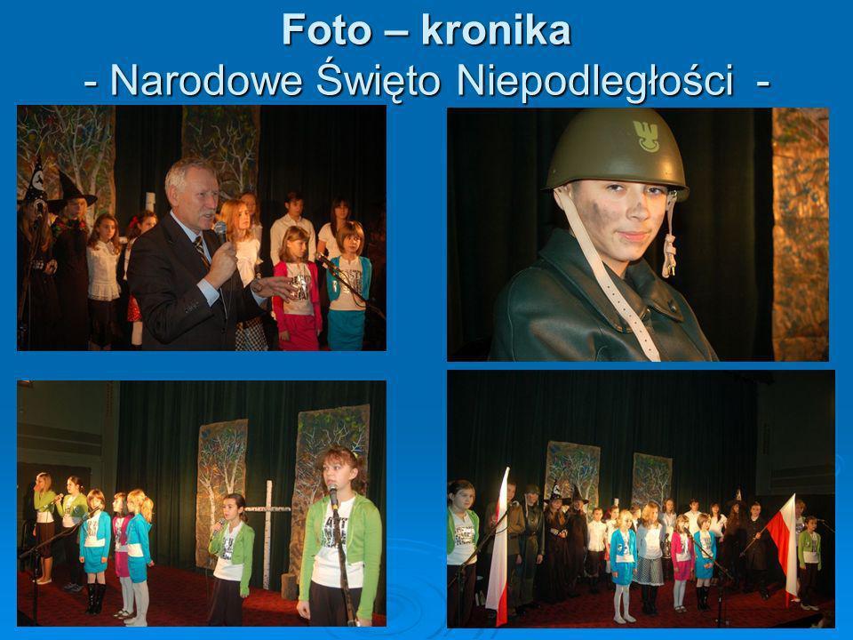Foto – kronika - Narodowe Święto Niepodległości -