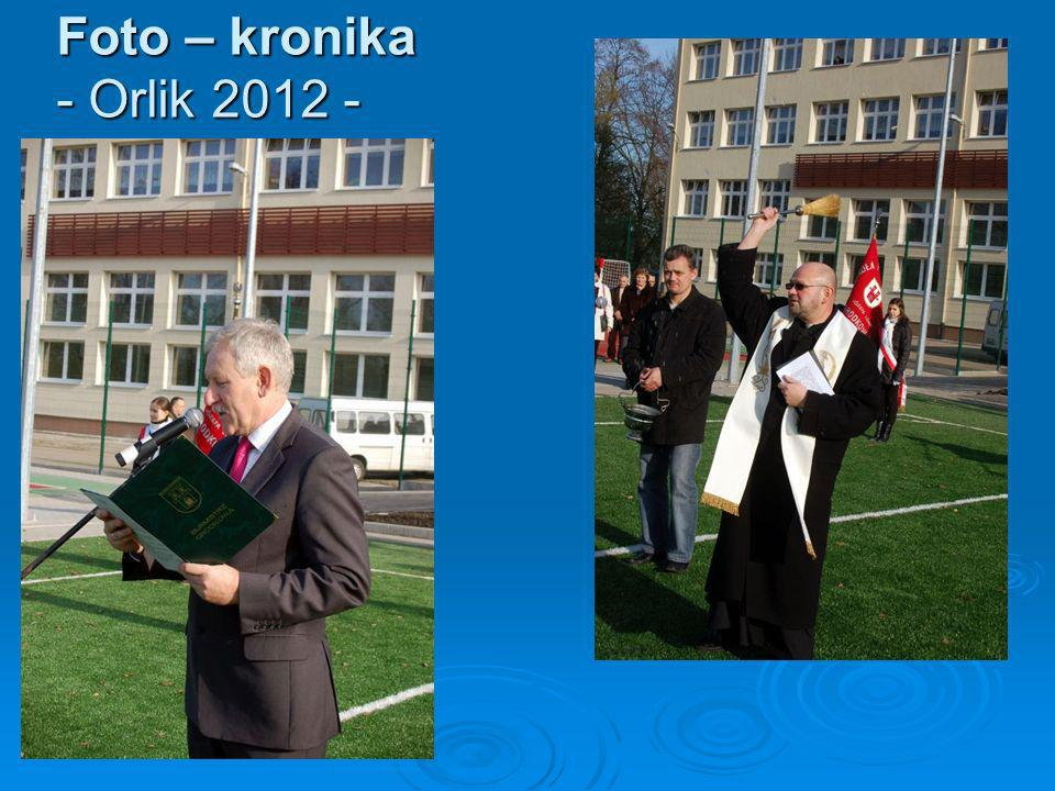 Foto – kronika - Orlik 2012 -