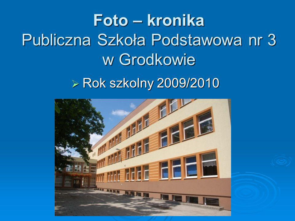 Foto – kronika Publiczna Szkoła Podstawowa nr 3 w Grodkowie