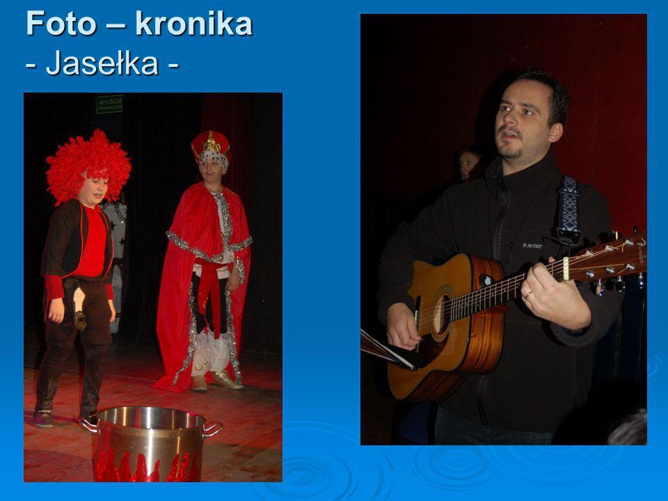 Foto – kronika - Jasełka -