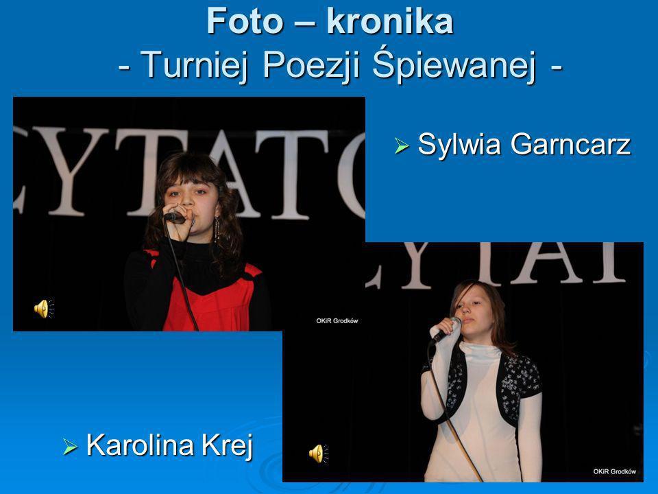 Foto – kronika - Turniej Poezji Śpiewanej -