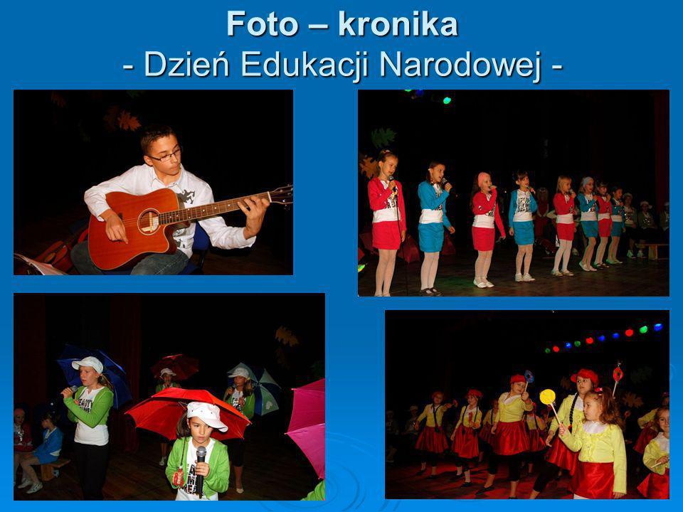 Foto – kronika - Dzień Edukacji Narodowej -