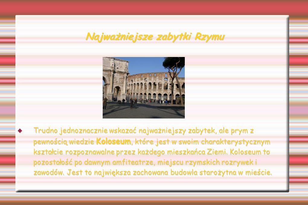 Najważniejsze zabytki Rzymu