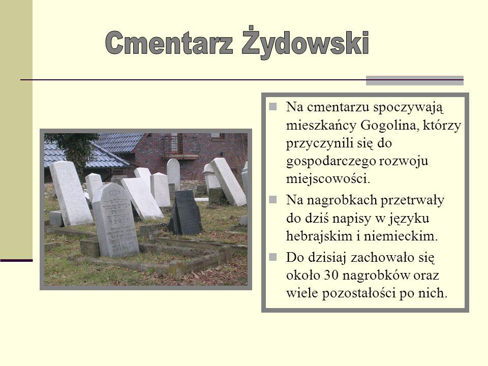 Cmentarz ŻydowskiNa cmentarzu spoczywają mieszkańcy Gogolina, którzy przyczynili się do gospodarczego rozwoju miejscowości.
