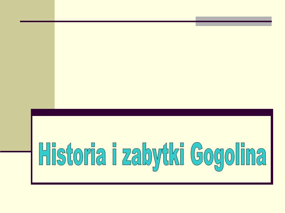 Historia i zabytki Gogolina