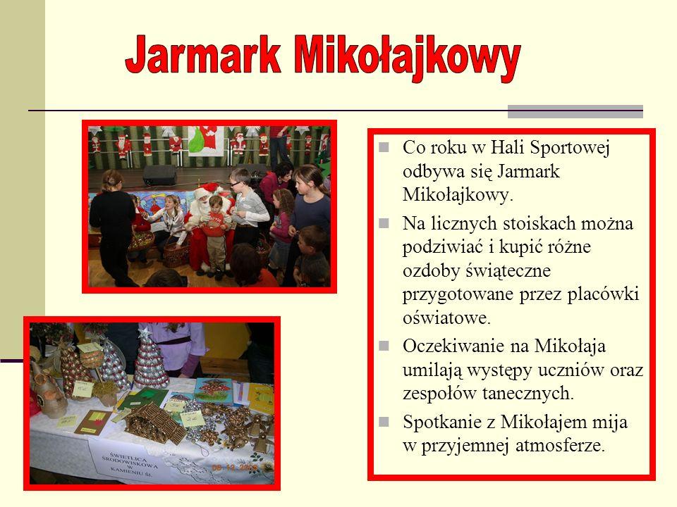 Jarmark Mikołajkowy Co roku w Hali Sportowej odbywa się Jarmark Mikołajkowy.