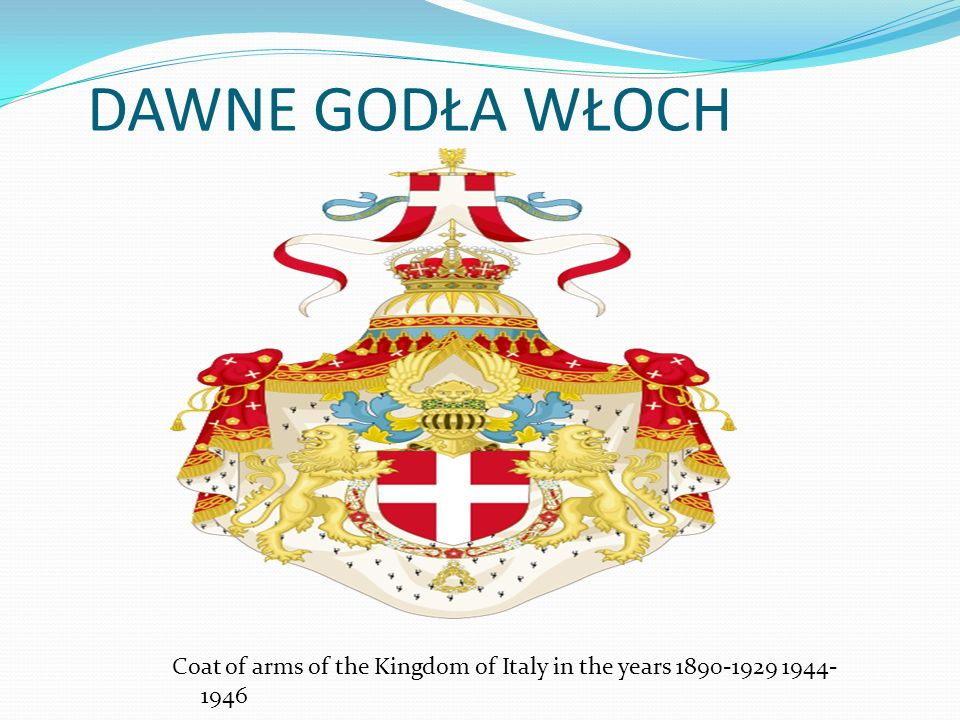 DAWNE GODŁA WŁOCH Coat of arms of the Kingdom of Italy in the years 1890-1929 1944-1946