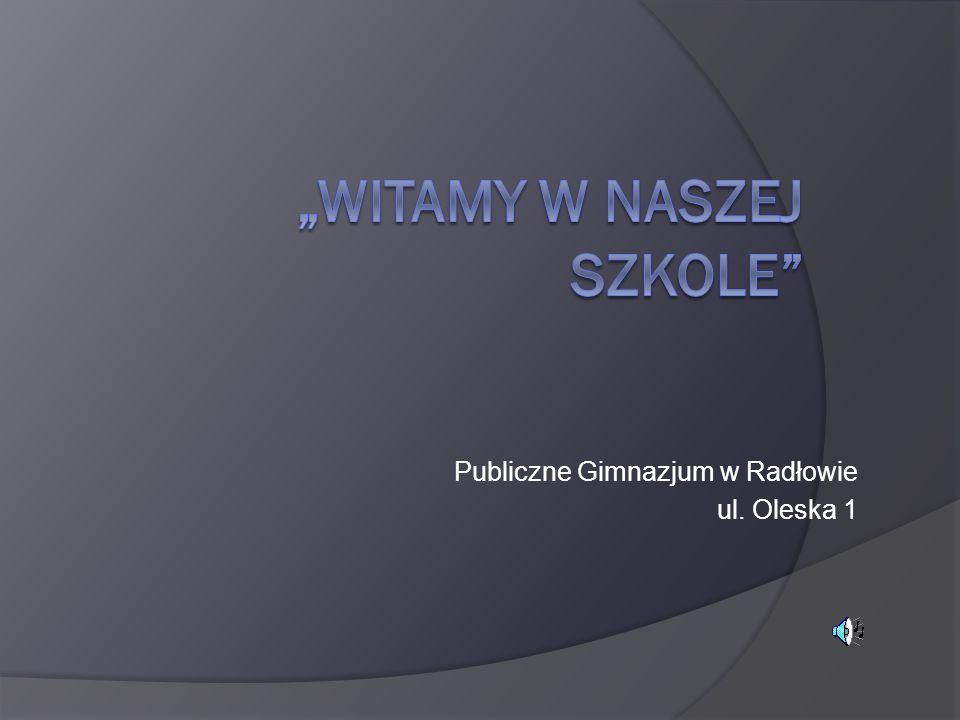 """""""WITAMY W NASZEJ SZKOLE"""