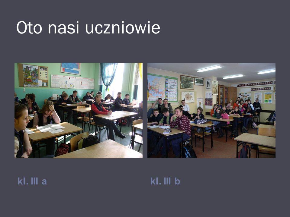 Oto nasi uczniowie kl. III a kl. III b