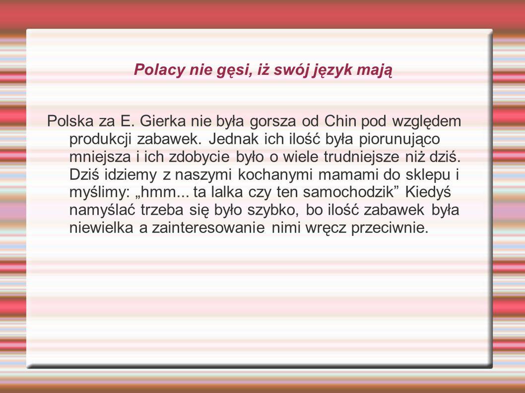 Polacy nie gęsi, iż swój język mają