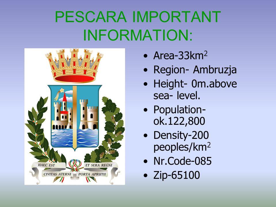 PESCARA IMPORTANT INFORMATION: