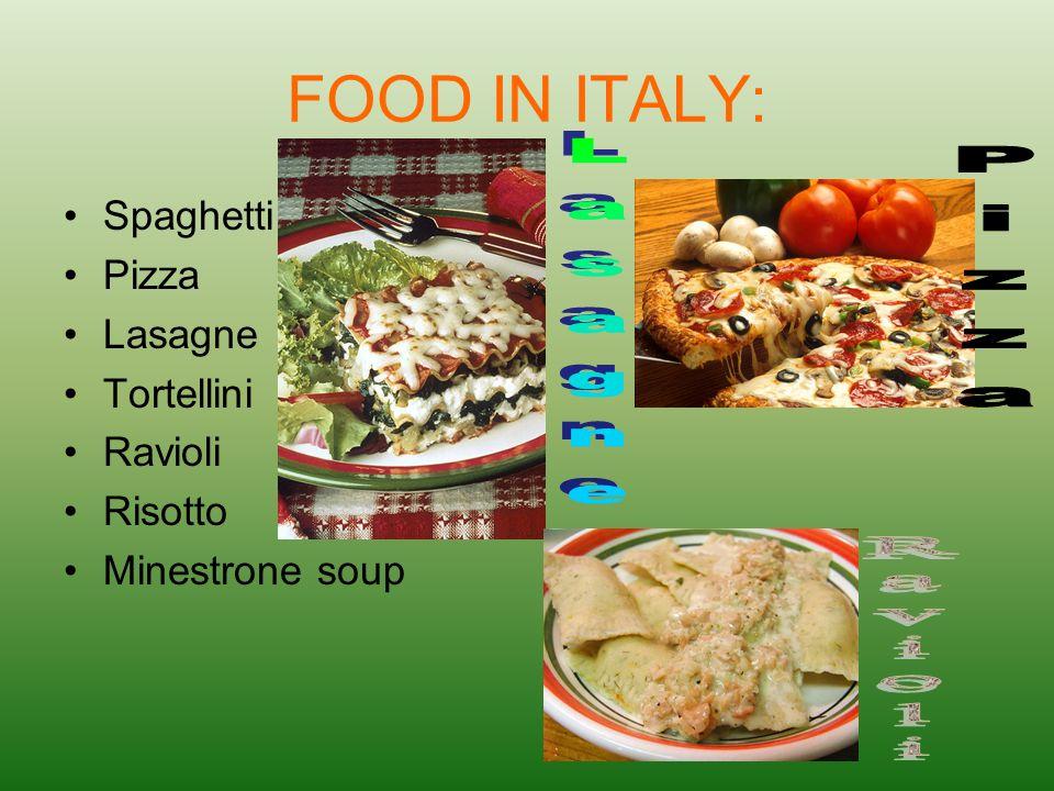 FOOD IN ITALY: Pizza Lasagne Ravioli Spaghetti Pizza Lasagne