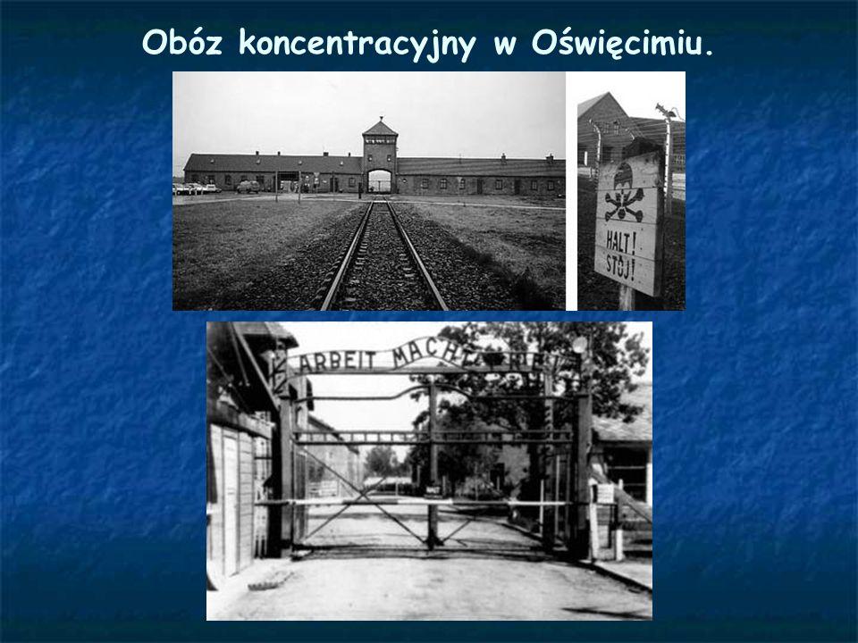 Obóz koncentracyjny w Oświęcimiu.