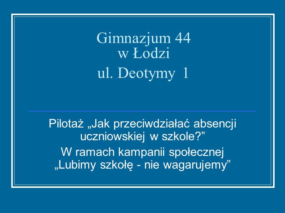 Gimnazjum 44 w Łodzi ul. Deotymy 1
